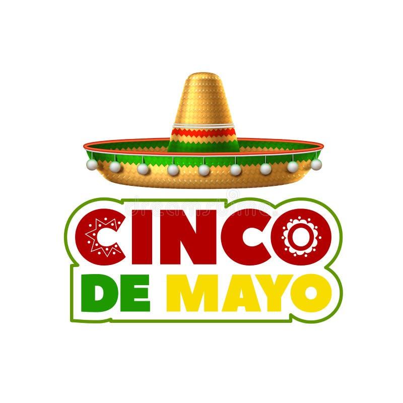 Vector sombrero 3d mexican hat cinco de mayo. Sombrero realistic mexican hat. 3d cinco de mayo festival holiday celebration object. Spanish latin fiesta royalty free illustration