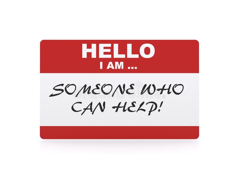 Someone who can help card. Card with words, hello I am someone who can help, white background royalty free illustration