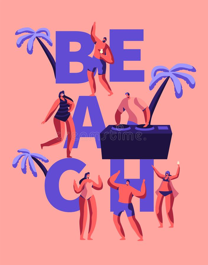 Sommer-Strandfest-glückliches Party-Typografie-Plakat Tropische Verein-DJ-Spiel-Musik für die Leute im Freien Charakter-Tanz in H stock abbildung