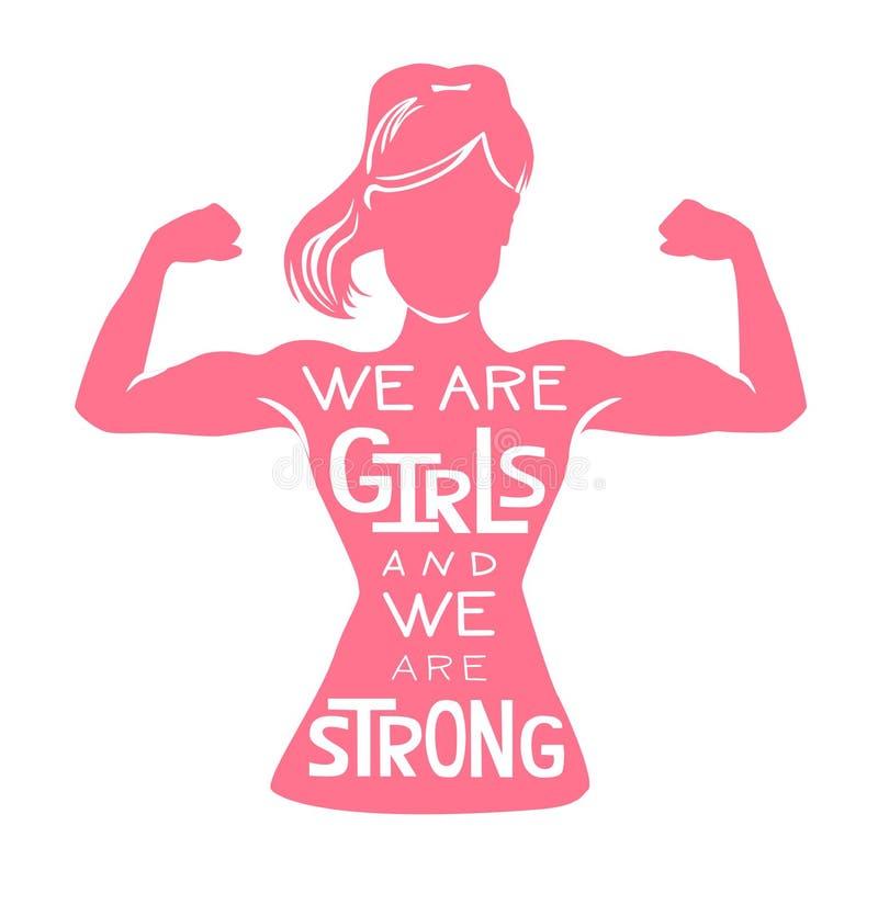 Somos muchachas y somos fuertes Ejemplo de las letras del vector con la silueta femenina rosada que hace el rizo del bíceps y el  stock de ilustración
