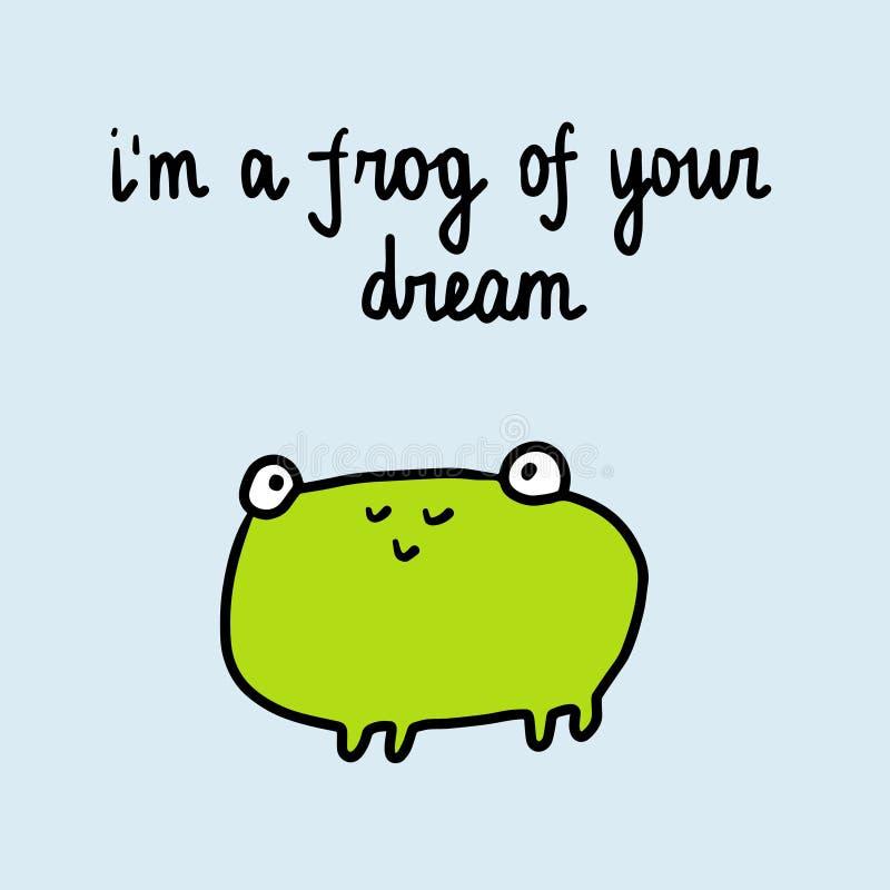 Sono una rana della vostra illustrazione disegnata a mano di sogno con la rana sveglia royalty illustrazione gratis