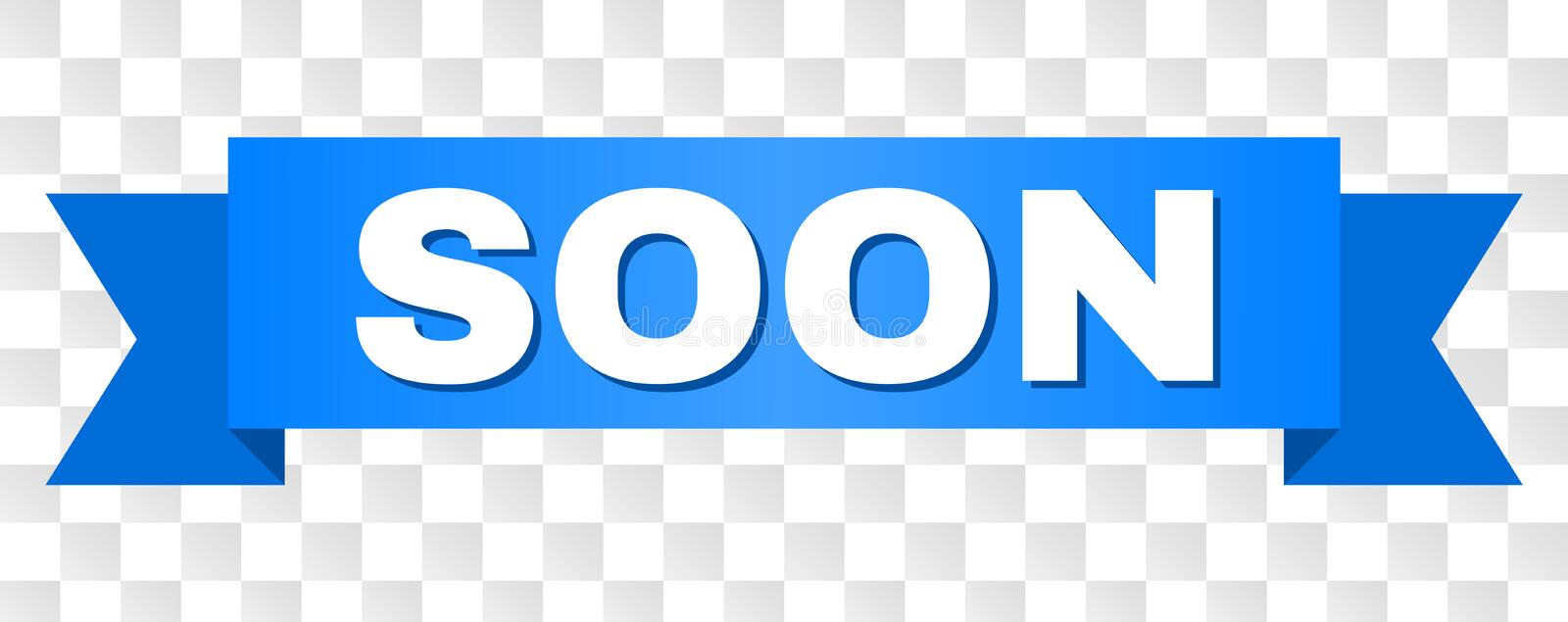 Blue Tape with SOON Text. SOON text on a ribbon. Designed with white caption and blue stripe. Vector banner with SOON tag on a transparent background vector illustration