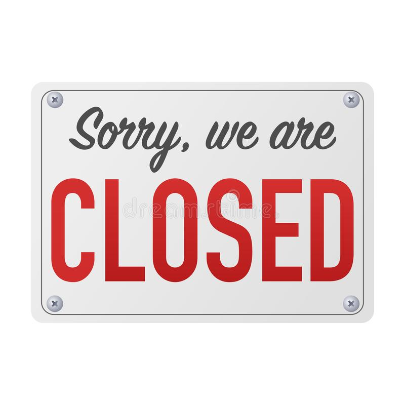 Sorry we are closed sign for customers royalty free illustration
