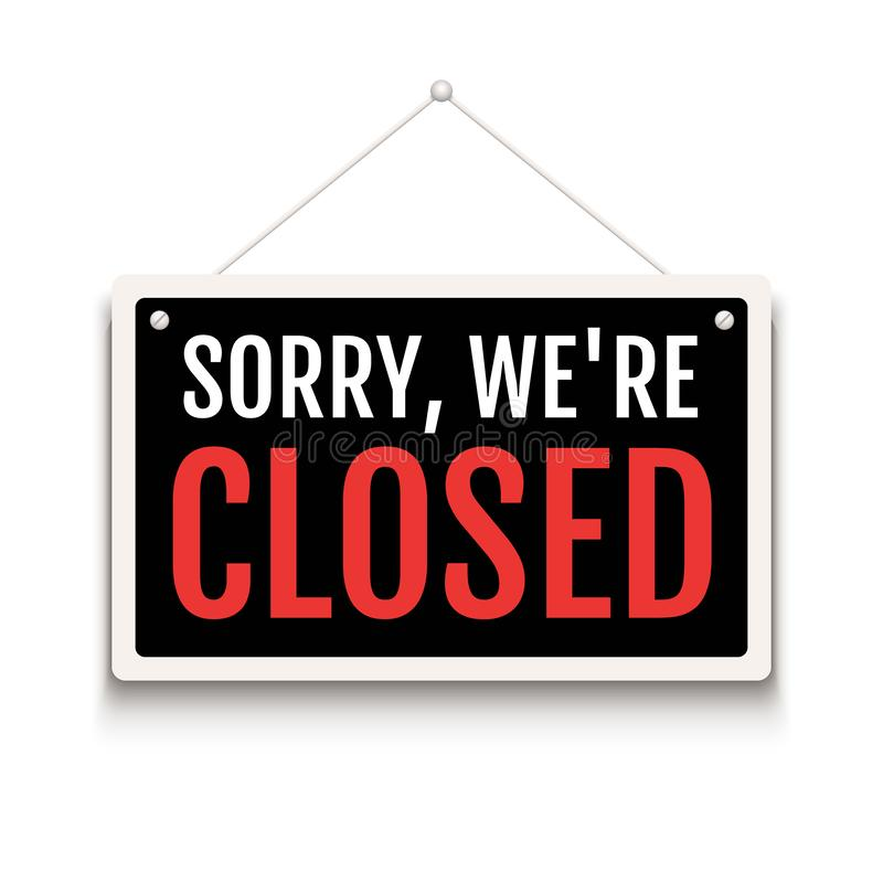 Sorry we are closed sign on door store. Business open or closed banner isolated for shop retail. Close time background vector illustration