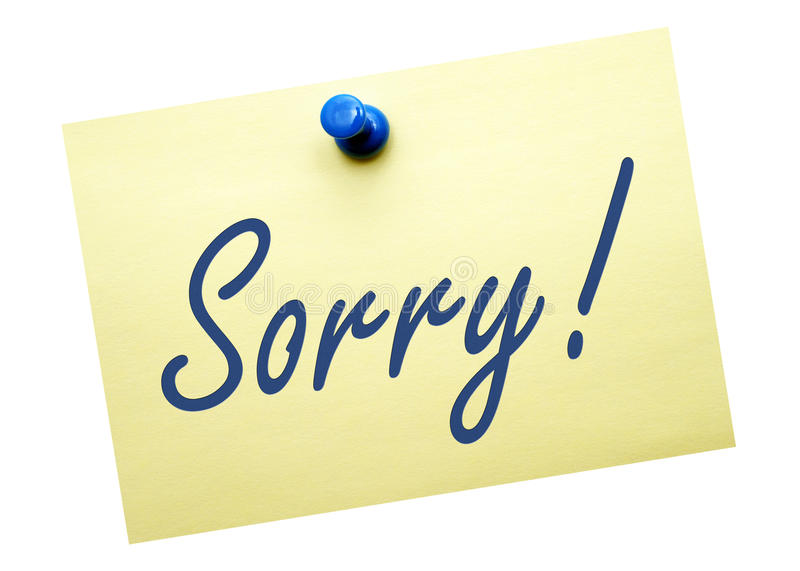 Sorry note. Sorry! on a yellow note, isolated on a white background stock photography