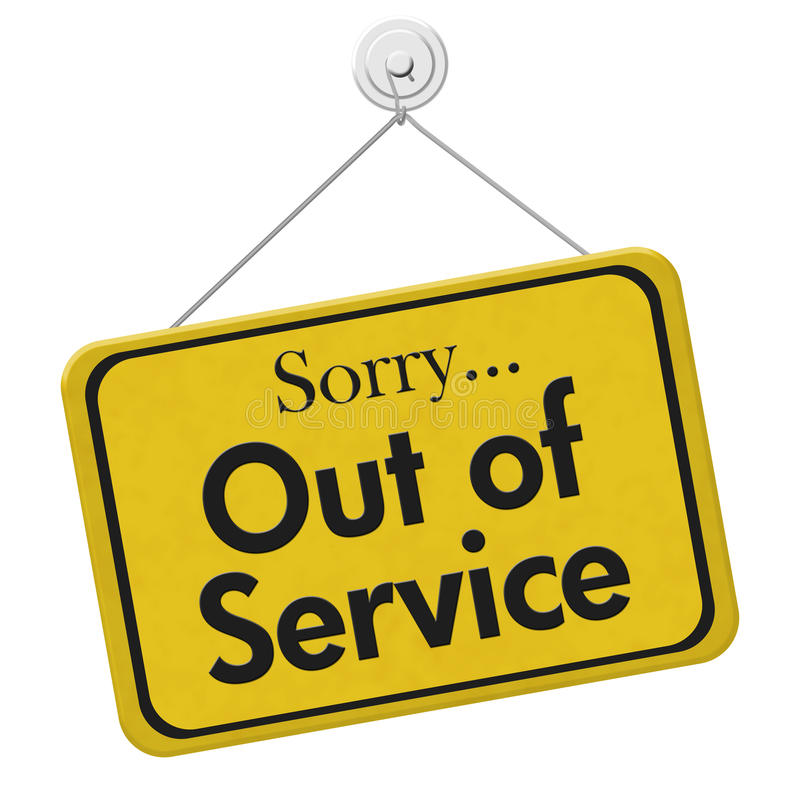 Sorry Out of Service Sign. Sorry Out of Service, A yellow and black sign with the words Sorry Out of Service isolated on a white background stock photo