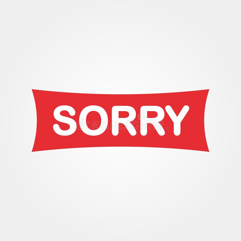 Sorry sign 2 vector illustration