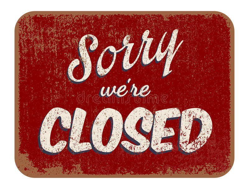 Sorry were closed royalty free illustration