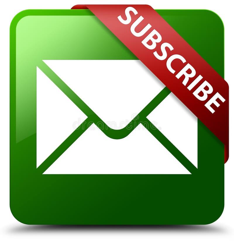 Sottoscriva il bottone del quadrato di verde dell'icona del email illustrazione vettoriale