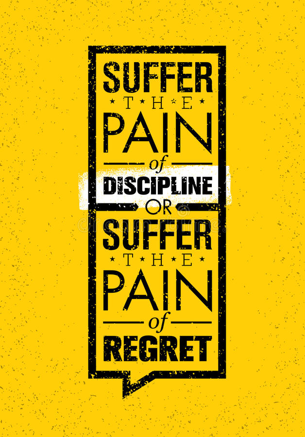 Souffrez la douleur de la discipline ou la douleur du regret Conception créative de vecteur de motivation de sport et de forme ph illustration stock