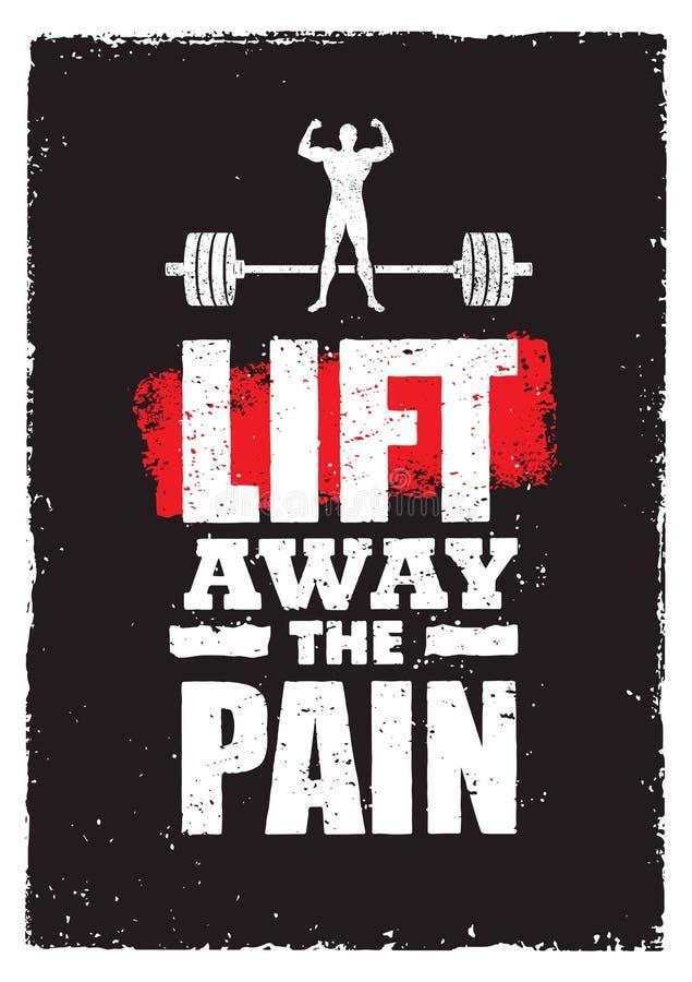 Soulevez loin la douleur Bannière de citation de motivation de séance d'entraînement de typographie de gymnase de sport Concept f illustration stock