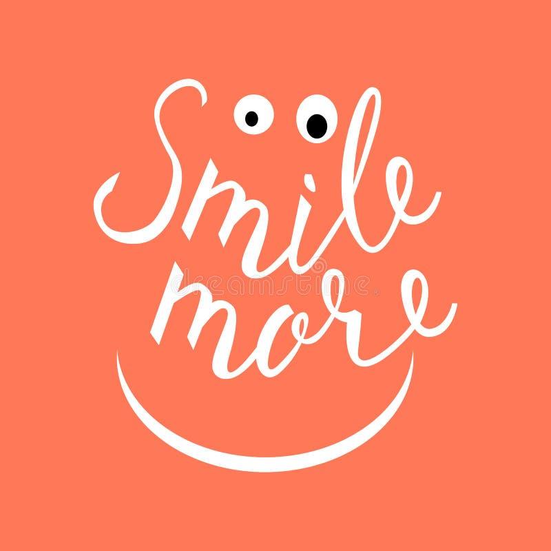 Souriez davantage Citation inspirée au sujet d'heureux illustration stock