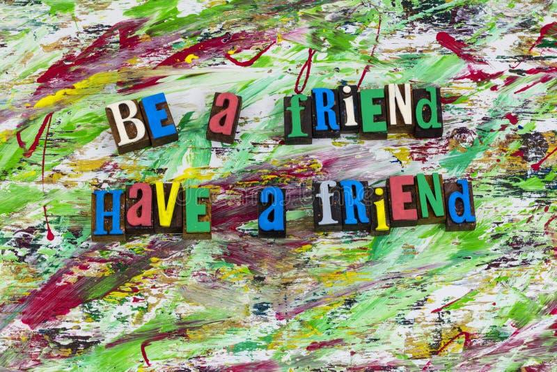 Soyez ami ont l'amitié d'amis photo libre de droits