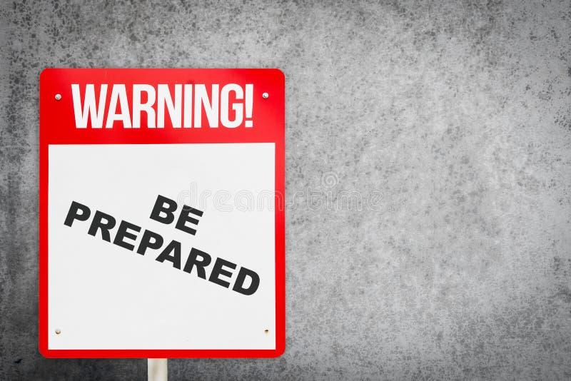 Soyez avertissement préparé se connectent l'espace de copie de mur en béton image libre de droits