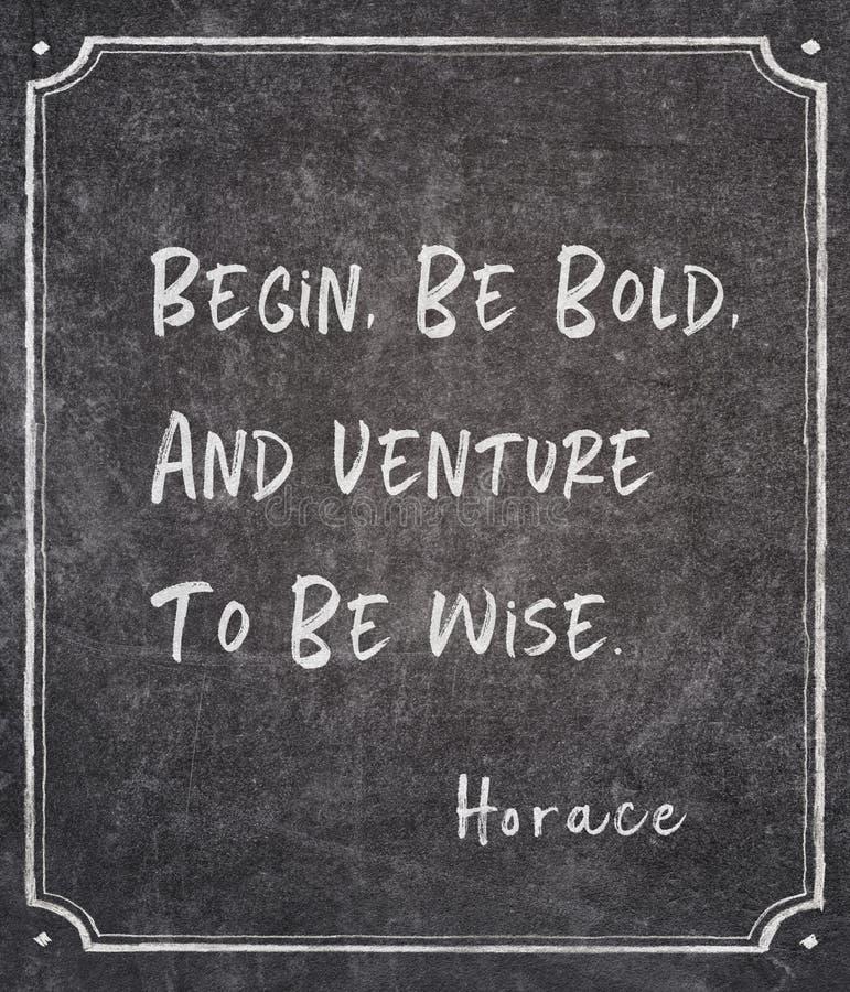 Soyez citation audacieuse de Horace photos libres de droits