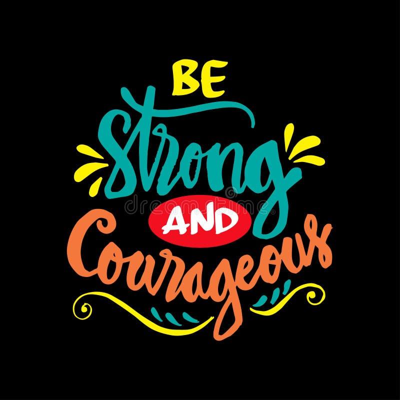 Soyez fort et courageux illustration de vecteur
