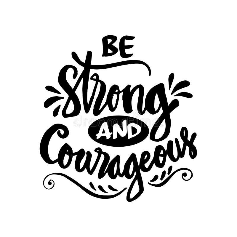 Soyez fort et courageux illustration stock