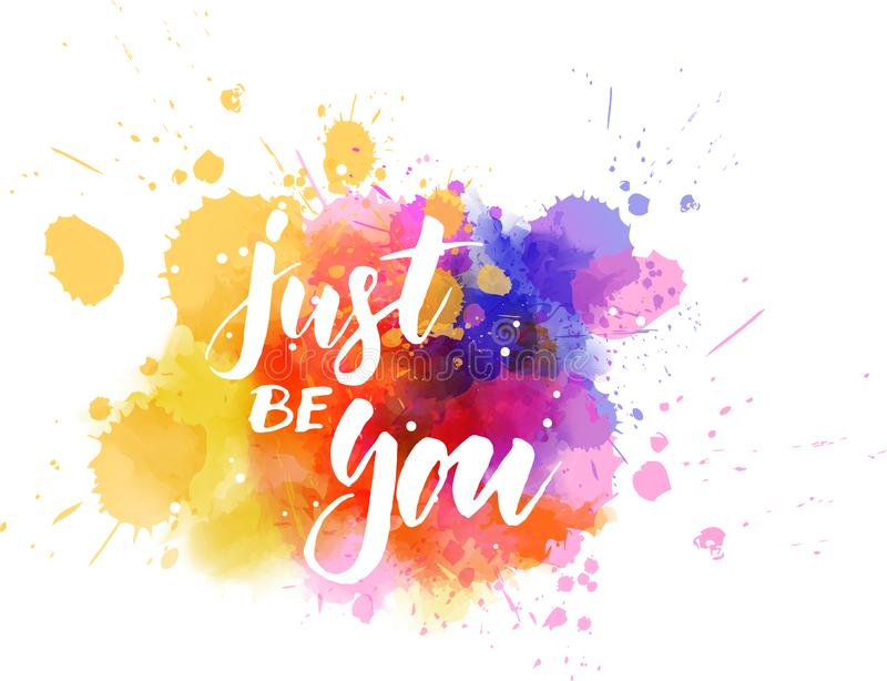 Soyez juste vous - message de motivation illustration stock