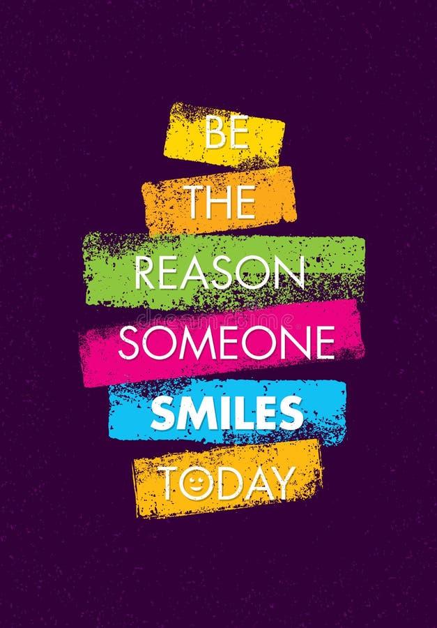 Soyez la raison que quelqu'un sourit aujourd'hui Citation créative drôle de motivation Bannière colorée de typographie de vecteur illustration libre de droits