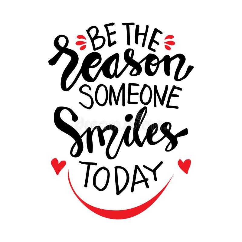 Soyez la raison que quelqu'un sourit aujourd'hui illustration de vecteur