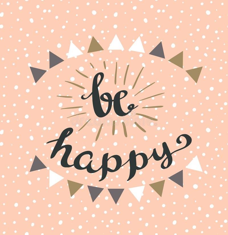 Soyez lettrage stylisé par vintage heureux de hippie illustration libre de droits