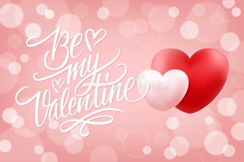 Soyez mon fond romantique de Valentine avec le lettrage tiré par la main et les coeurs réalistes illustration stock
