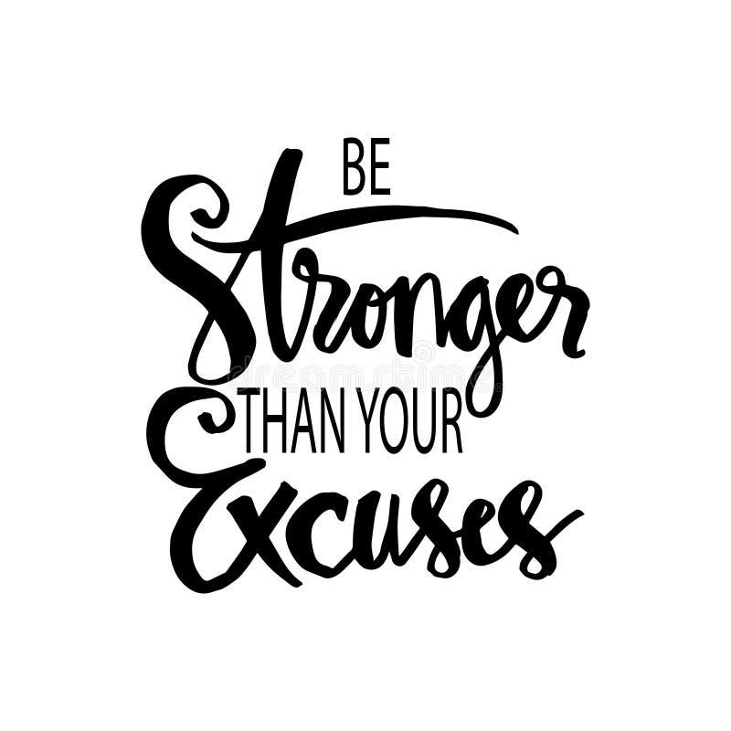 Soyez plus fortes que vos excuses Citation de motivation illustration stock