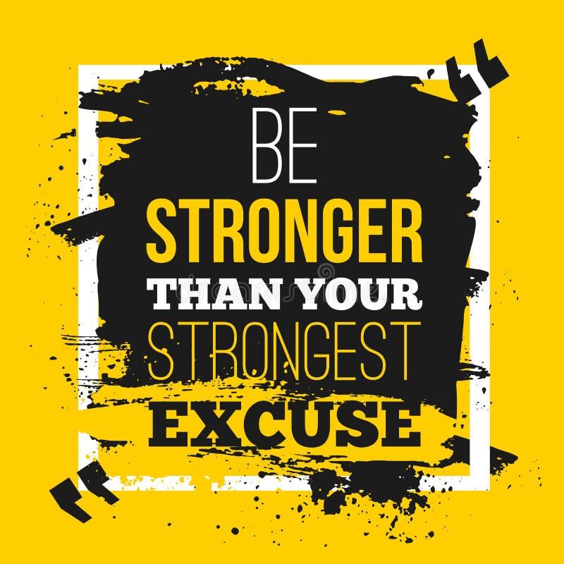 Soyez plus fortes que vos excuses Citez l'affiche avec le fond de papier et la tache noire de marqueur Moquerie A4 vers le haut d illustration stock