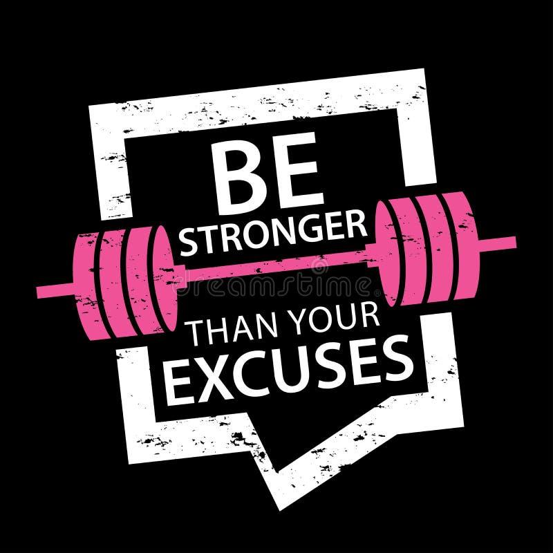 Soyez plus fortes que votre typographie d'excuses/motivation de sports illustration stock