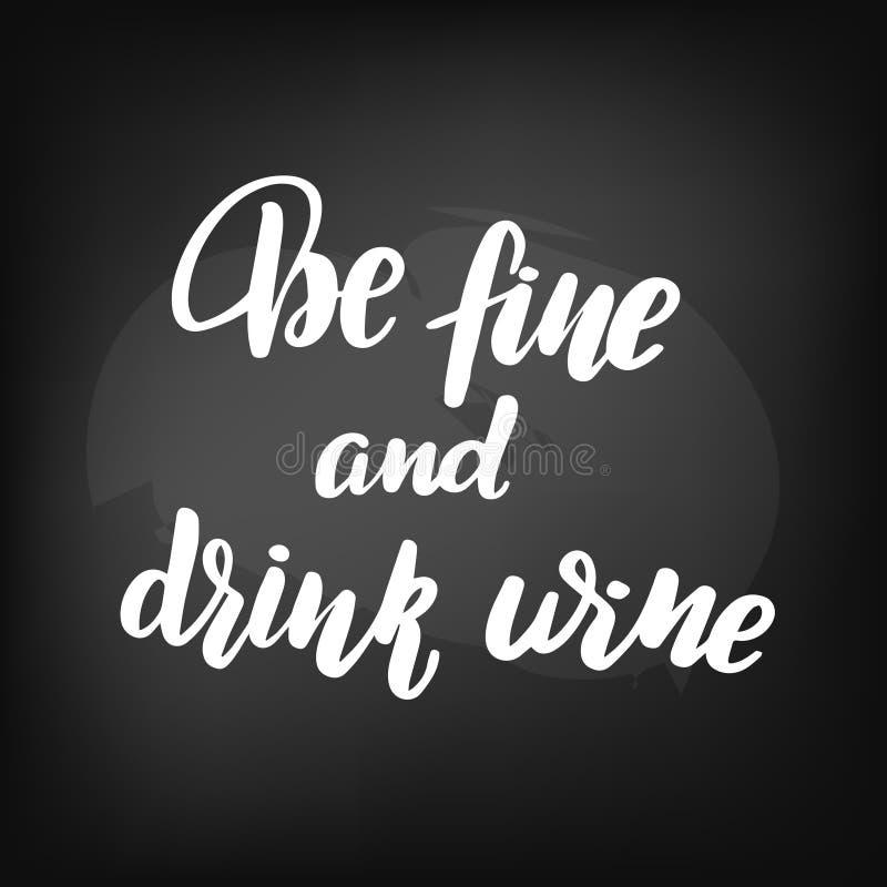 Soyez très bien et vin de boissons illustration stock