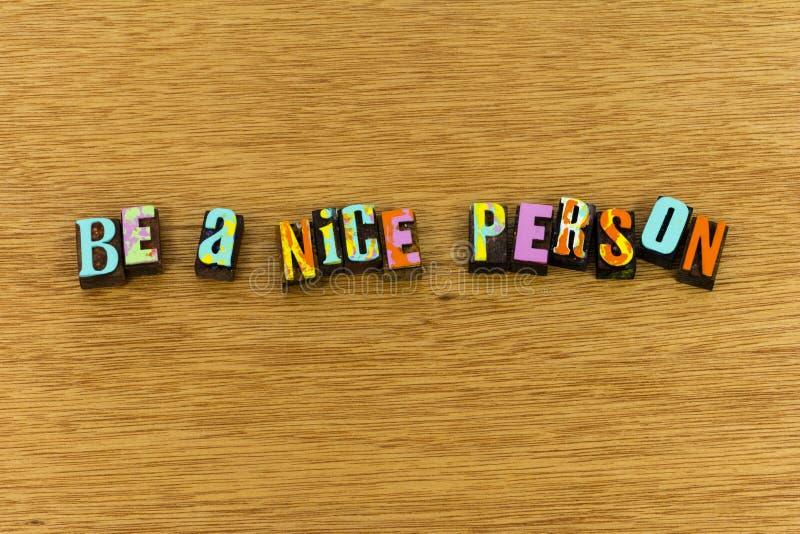 Soyez typographie amicale de charité de gentille personne images stock