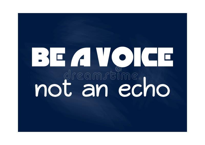 Soyez une voix pas un écho Citation de inspiration de motivation Affiche de typographie de vecteur illustration stock