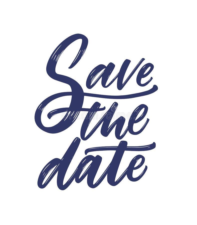 Spara det datumuttrycket eller meddelandet som är skriftliga med den utsmyckade kursiva calligraphic stilsorten eller skriften St stock illustrationer