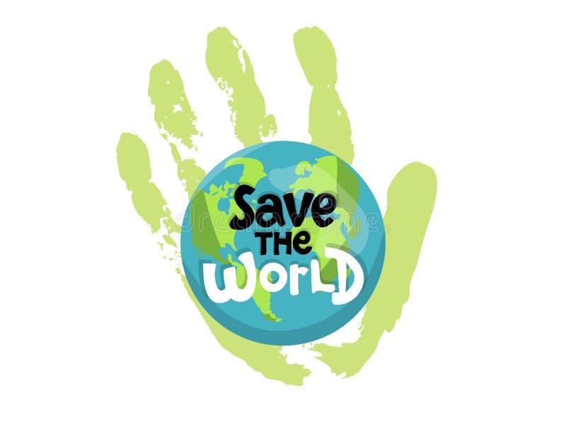 Spara världen, skydda vår planet, ecoekologi, klimatförändringar, jorddagen April 22, gömma i handflatan planeten med handen och  royaltyfri illustrationer