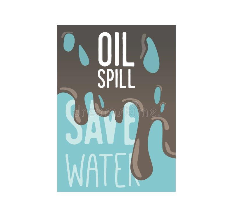 Sparen de Aardeaffiche, Banner, Reclamevlieger De Dag van het Milieu van de wereld De oliemorserij bewaart het Waterconcept vector illustratie