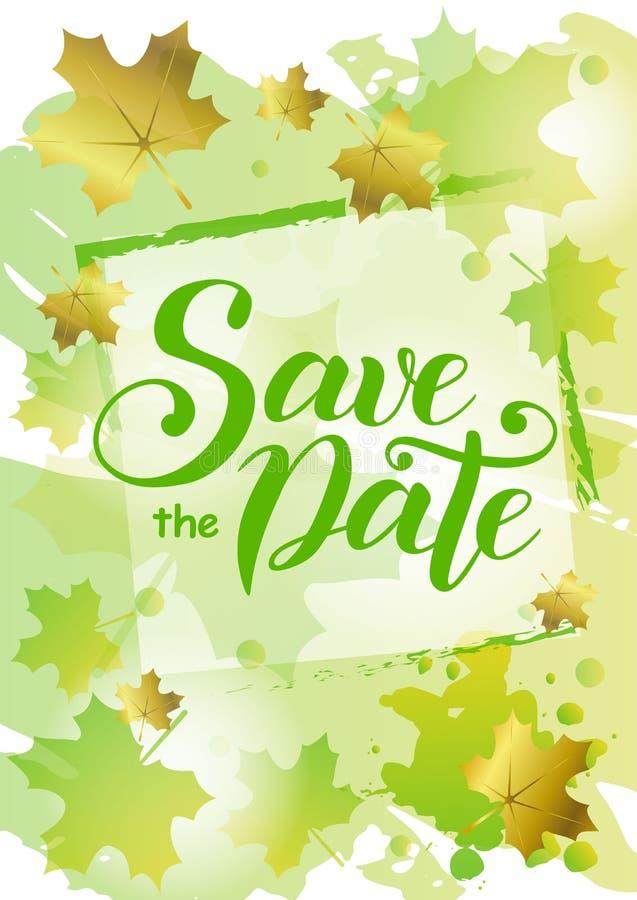 Sparen de datum in groen op achtergrond met groen en gouden esdoornbladeren en kader dat wordt verfraaid royalty-vrije illustratie