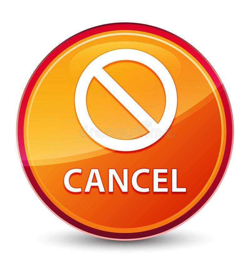 Special glas- orange rund knapp för annullering (förbudteckensymbol) royaltyfri illustrationer