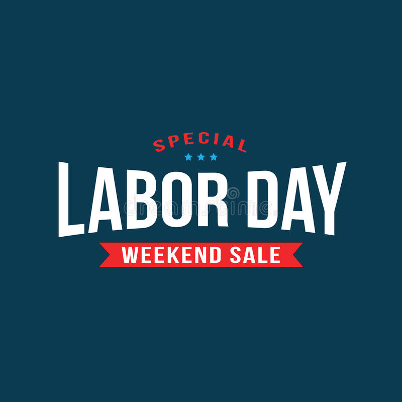 Special Labor Day Weekend Sale Text Treatment royalty free stock photos