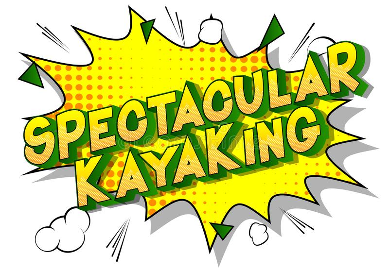 Spectacular Kayaking - Comic book style words. vector illustration