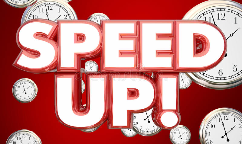 Speed Up Clocks Time Accelerate Words. 3d Illustration royalty free illustration