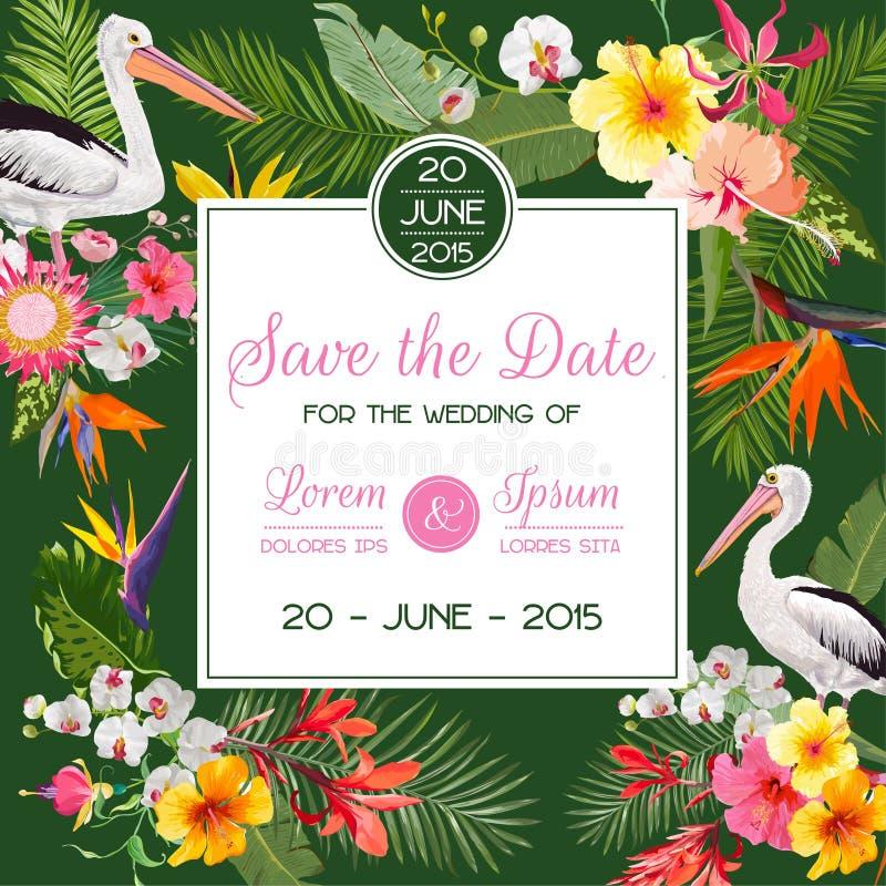 Speichern Sie die Datums-Karte mit exotischen Blumen und Vögeln Blumenhochzeits-Einladungs-Schablone mit Pelikanen Tropische Post stock abbildung