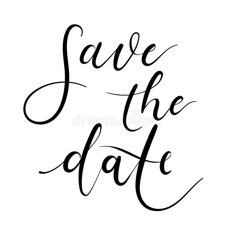 Speichern Sie die Datumshandbeschriftungskarte, Hochzeitseinladung Moderne Kalligraphie stock abbildung