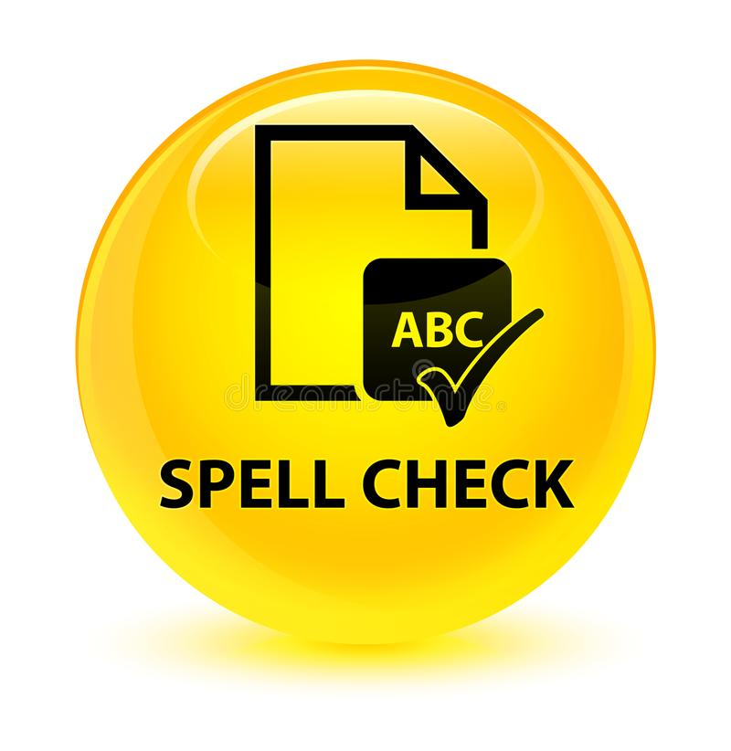 Spell check document glassy yellow round button vector illustration