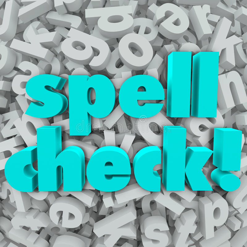 Spell Check Letter Background Correct Spelling Words. Spell Check words on a background of 3d letters to illustrate software, application or program that will stock illustration