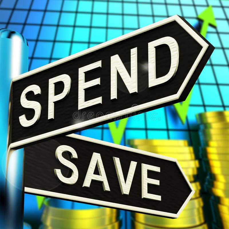 Spend Or Save Signpost Showing Budget Finance 3d Illustration. Spend Or Save Signpost Shows Budget Finance 3d Illustration royalty free illustration