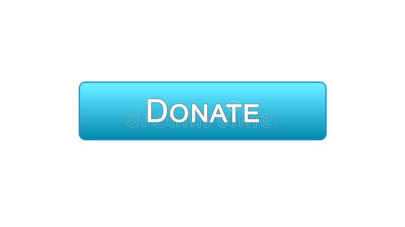 Spenden Sie blaue Farbe des Netzschnittstellen-Knopfes, die Sozialunterstützung und online Mittel beschaffen vektor abbildung
