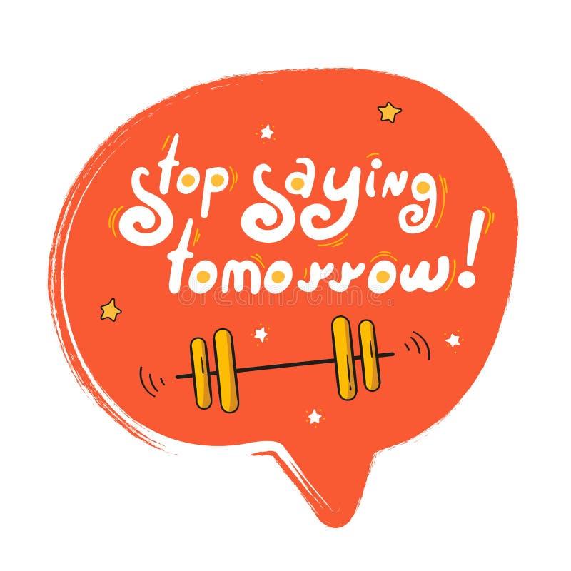 Spracheblase - Halt, der morgen sagt stock abbildung