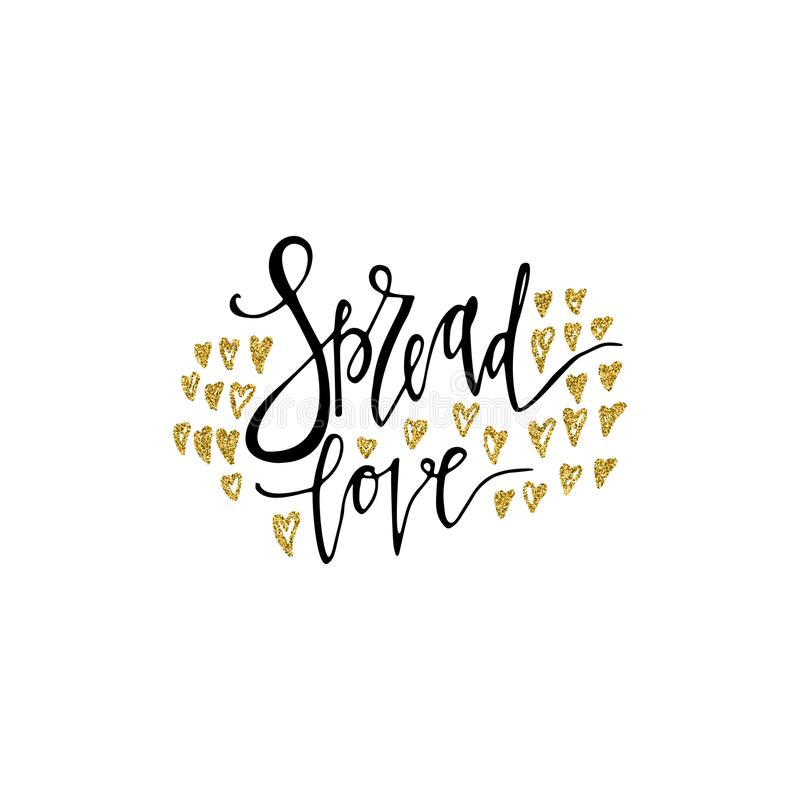 Spread love romantic inscription. Gold glitter hearts. Greeting card with calligraphy. Hand drawn lettering. Typography for invita vector illustration