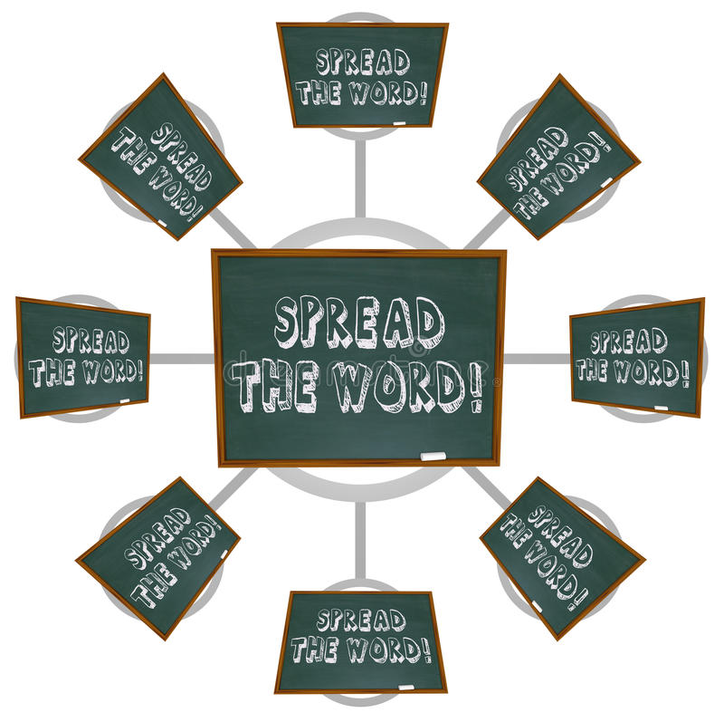 Spread the Word - Chalkboard. The phriase Spread the Word written on a chalkboard, symbolizing gossip and word of mouth