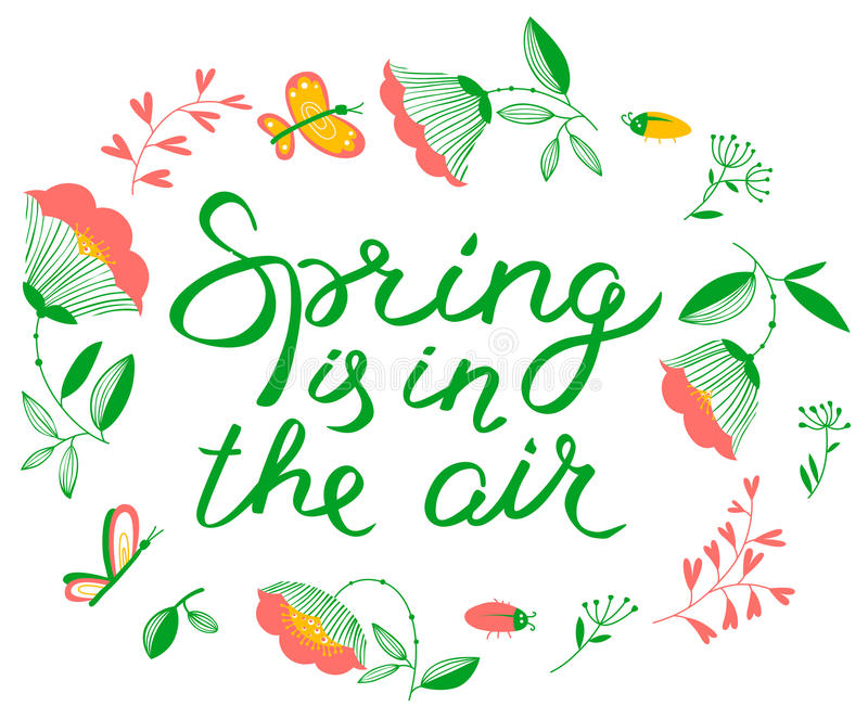 Spring is in the air lettering inspirational quote. Floral wreath with flowers tulips and cute butterflies. Design element for seasonal backgrounds and cards stock illustration